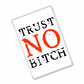 Trust No Bitch - OITNB Inspired - Fridge Magnet