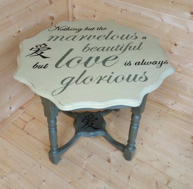 Lovely table with a romantic inscription in hand painted Annie Sloan colours.