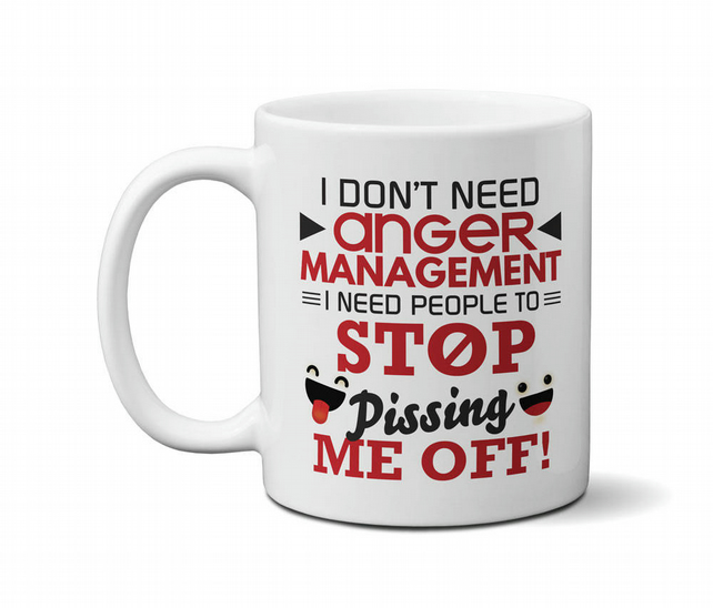 I Don't Need Anger Management Funny Novelty Mug Gift Idea For Men Girls Women
