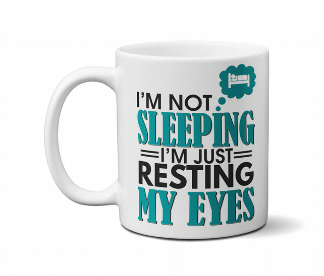 I'm Not Sleeping I'm Just Resting My Eyes Mug Gift Ideas For Men Girls Boys