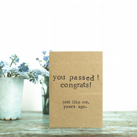Congratulations - You Passed - Funny Humour Card