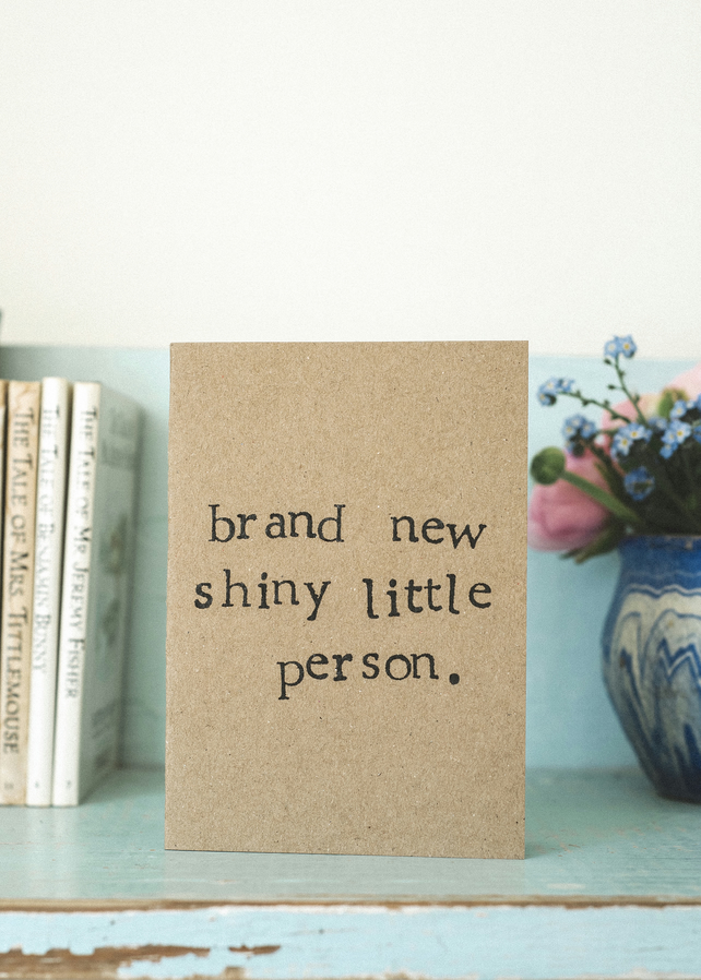 New Baby Card - Brand New Shiny Little Person - Gender Neutral