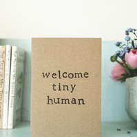 New Baby Card - Welcome Tiny Human  - Baby Girl - Boy