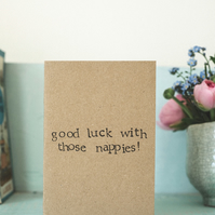 New Baby Card - Good Luck With Those Nappies  - Baby Girl - Boy