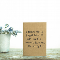 Sorry - Temporarily Forgot - A6 Greetings Card - Blank - Typography