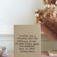 Sending You A Recycled Card - Christmas Tree - Funny - Humour Christmas Card