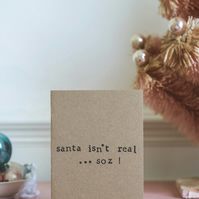 Santa Isn't Real. So - Funny - Humour Christmas Card