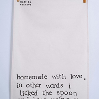 Homemade With Love - Funny - Humour Cotton Tea Towel