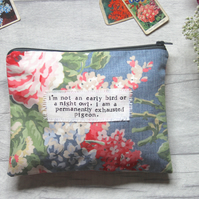 Early Bird, Night Owl, Exhausted Pigeon -Floral Large Zip Pouch, Purse