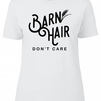 Barn Hair Dont Care, Womens Fitted Tee T-Shirt