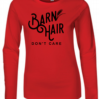 Barn Hair Dont Care Womens Fitted Long Sleeve Tee