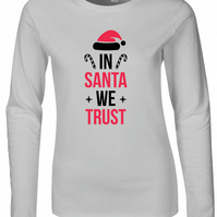 In Santa We Trust Womens Fitted Long Sleeve Tee