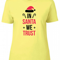 In Santa We Trust Womens Fitted Tee T-Shirt