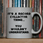 Record Collector mug, Vinyl Mug, 10 OZ mug, vector art, handmade mug