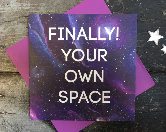 Finally your own space! New home card
