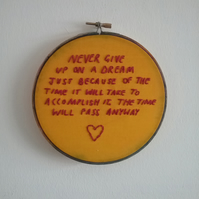 Never give up on a dream, Handstitched Quote