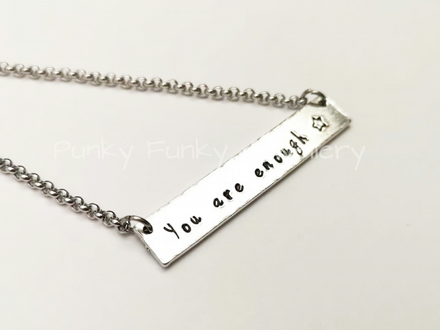 You Are Enough Necklace - Affirmation Necklace - Inspirational Gift - Self Love