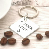 Funny Coffee Keyring - Coffee Slut Keychain - Gift For Best Friend - Rude Gift