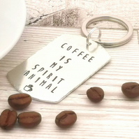 Coffee Is My Spirit Animal Keyring - Cute Coffee Quote - Funny Coffee Lover Gift
