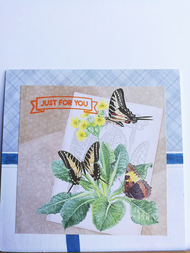 Just for you card with butterflies and flowers