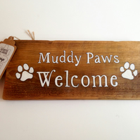 Muddy Paws Welcome Handpainted Wooden Sign - Home Decor - Gift.