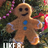 Needle felted gingerbread man