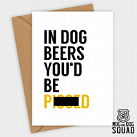Dog beers funny Birthday card, Blank card