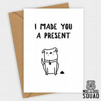 Dog poo present Birthday card