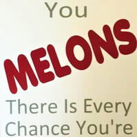 When Life Gives You Melons Card - Handmade Greeting Card