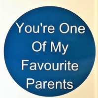 You're One Of My Favourite Parents (Blue) Card - Handmade Greeting Card