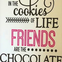In The Cookies Of Life Friend Card - Handmade Greeting Card