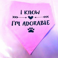 Adjustable I KNOW, I'M ADORABLE Dog Bandana - Various Sizes