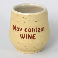 May contain WINE wheel thrown pottery wine cup tumbler (Free UK postage)
