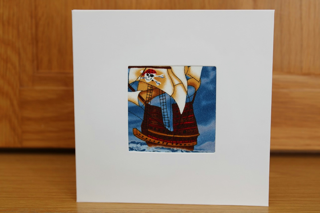 Handmade Fabric Card in Pirate Ships Fabric Pirate Galleon Card Pirates