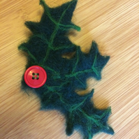 Needlefelted Holly brooch