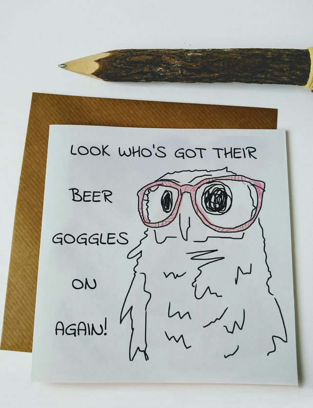 Beer goggles owl birthday card
