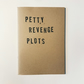 Petty Revenge Plots Notebook