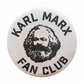 Karl Marx Fan Club Badge