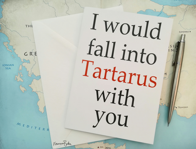 I Would Fall into Tartarus With You Greek Mythology Valentine's Card
