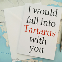 I Would Fall into Tartarus With You Greek Mythology Love, Anniversary Card