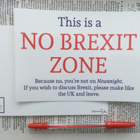 This is a No Brexit Zone Wall Decor Print, Politics, Satire, EU, Political Gift