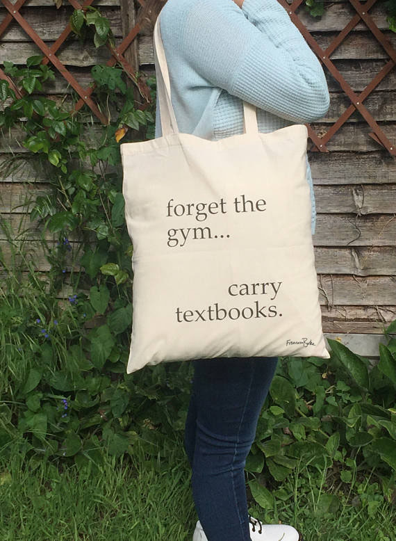 Forget the Gym Carry Textbooks Cotton Tote Bag for Students, Teachers, Bookworms