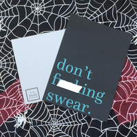 Don't F---ing Swear Dark Humour Funny Halloween Party Decor Print, Friend Gift