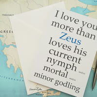 I Love You More Than Zeus Loves... Funny Greek Mythology Anniversary Card