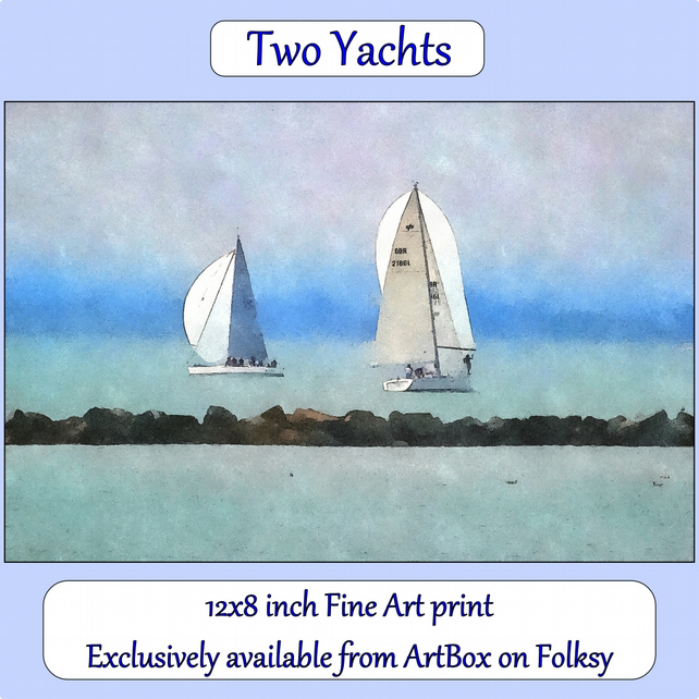 Two Yachts  - 12x8 inch (approx. A4) Fine Art Print