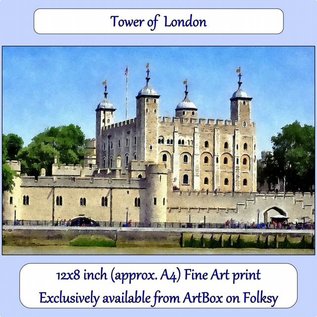 Tower of London  - 12x8 inch (approx. A4) Fine Art Print
