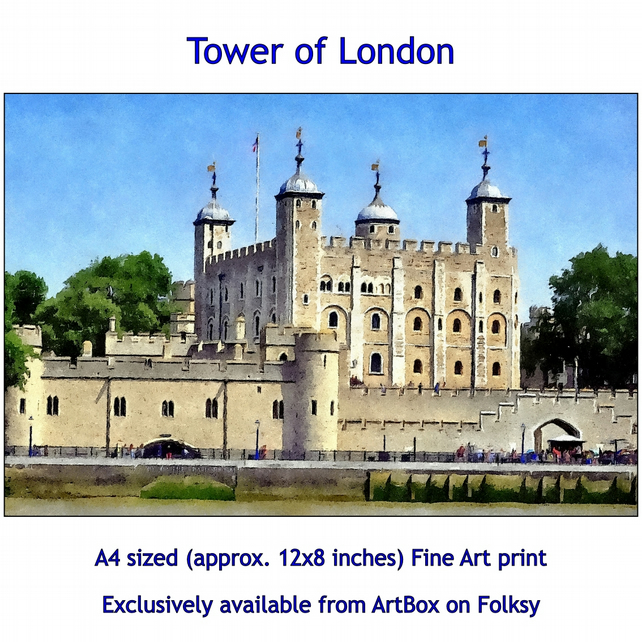 Tower of London  - Quality Fine Art Print