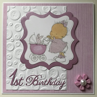 HANDMADE 1ST BIRTHDAY CARD - GIRL