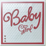 HANDCRAFTED NEW BABYGIRL CARD