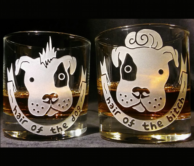HIS AND HER'S, PAIR OF WHISKY GLASSES,  HAIR OF THE DOG and BITCH